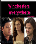 Winchesters everywhere