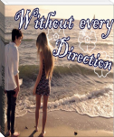 Without every Direction