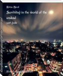 Surviving in the world of the undead
