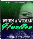 When A Woman Hustles