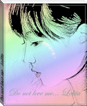 Do not love me... Lolita