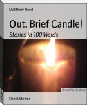 Out, Brief Candle!