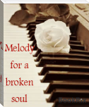 Melody for a broken soul