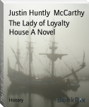 The Lady of Loyalty House A Novel