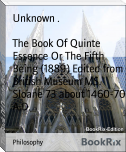 The Book Of Quinte Essence Or The Fifth Being (1889) Edited from British Museum MS. Sloane 73 about 1460-70 A.D.