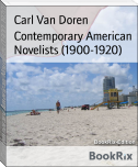 Contemporary American Novelists (1900-1920)
