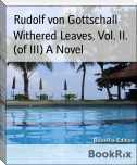 Withered Leaves. Vol. II. (of III) A Novel