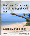The Young Castellan A Tale of the English Civil War