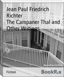 The Campaner Thal and Other Writings