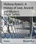 Historia Amoris: A History of Love, Ancient and Modern