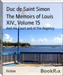 The Memoirs of Louis XIV., Volume 15