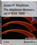 The Mapleson Memoirs, vol II 1848-1888