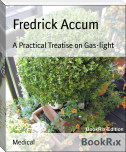 A Practical Treatise on Gas-light