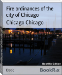 Fire ordinances of the city of Chicago
