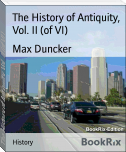 The History of Antiquity, Vol. II (of VI)