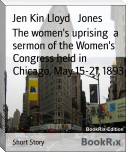 The women's uprising  a sermon of the Women's Congress held in Chicago, May 15-21, 1893