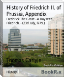 History of Friedrich II. of Prussia, Appendix