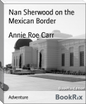 Nan Sherwood on the Mexican Border