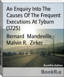 An Enquiry Into The Causes Of The Frequent Executions At Tyburn (1725)