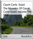 The Memoirs Of Count Carlo Gozzi; Volume The First