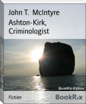 Ashton-Kirk, Criminologist