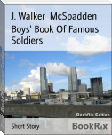 Boys' Book Of Famous Soldiers
