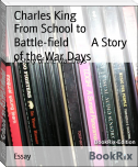 From School to Battle-field        A Story of the War Days