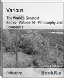 The World's Greatest Books--Volume 14--Philosophy and Economics