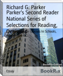 Parker's Second Reader National Series of Selections for Reading, Designed