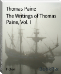 The Writings of Thomas Paine, Vol. I