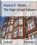 The High School Failures