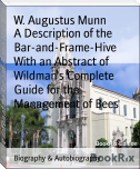 A Description of the Bar-and-Frame-Hive With an Abstract of Wildman's Complete Guide for the Management of Bees