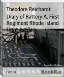 Diary of Battery A, First Regiment Rhode Island Light Artillery