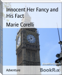 Innocent Her Fancy and His Fact