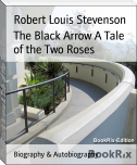 The Black Arrow A Tale of the Two Roses