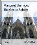 The Gentle Robber