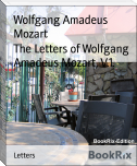 The Letters of Wolfgang Amadeus Mozart, V.1.