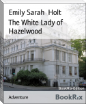 The White Lady of Hazelwood