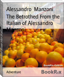The Betrothed From the Italian of Alessandro Manzoni
