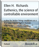 Euthenics, the science of controllable environment