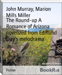 The Round-up A Romance of Arizona novelized from Edmund Day's melodrama