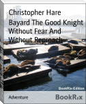Bayard The Good Knight Without Fear And Without Reproach