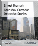 Four Max Carrodos Detective Stories