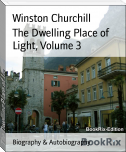 The Dwelling Place of Light, Volume 3