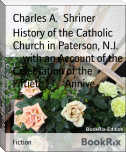 History of the Catholic Church in Paterson, N.J.        with an Account of the Celebration of the Fiftieth        Annive