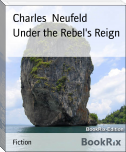 Under the Rebel's Reign