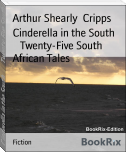 Cinderella in the South        Twenty-Five South African Tales