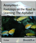 Footsteps on the Road to Learning; The Alphabet in Rhyme