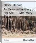 An Elegy on the Glory of Her Sex        Mrs. Mary Blaize