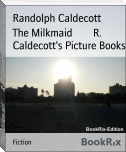 The Milkmaid        R. Caldecott's Picture Books